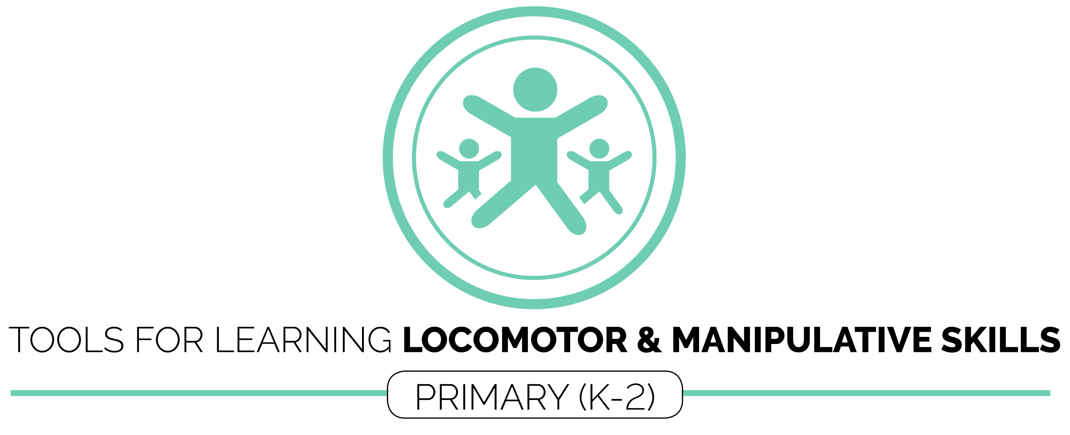 locomotor and manipulative skills primary k 2 u2013 open physical